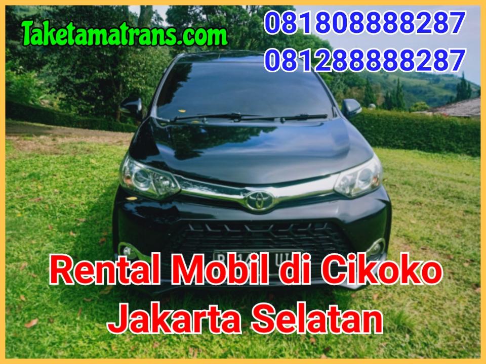 Rental Mobil di Cikoko Jakarta Selatan