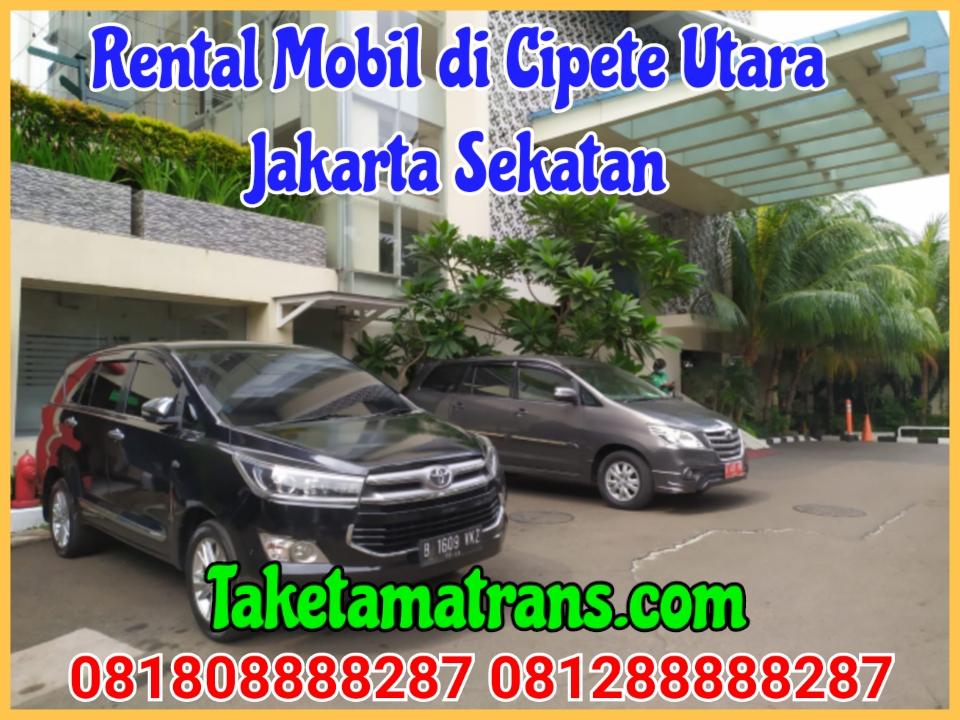 Rental Mobil di Cipete Utara Jakarta Selatan