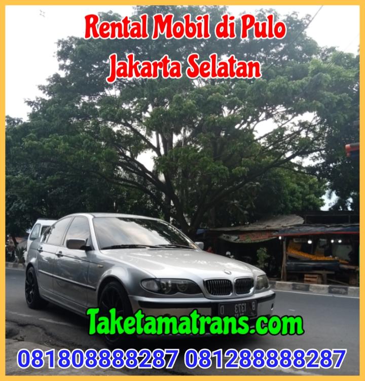 Rental Mobil di Pulo Jakarta Selatan