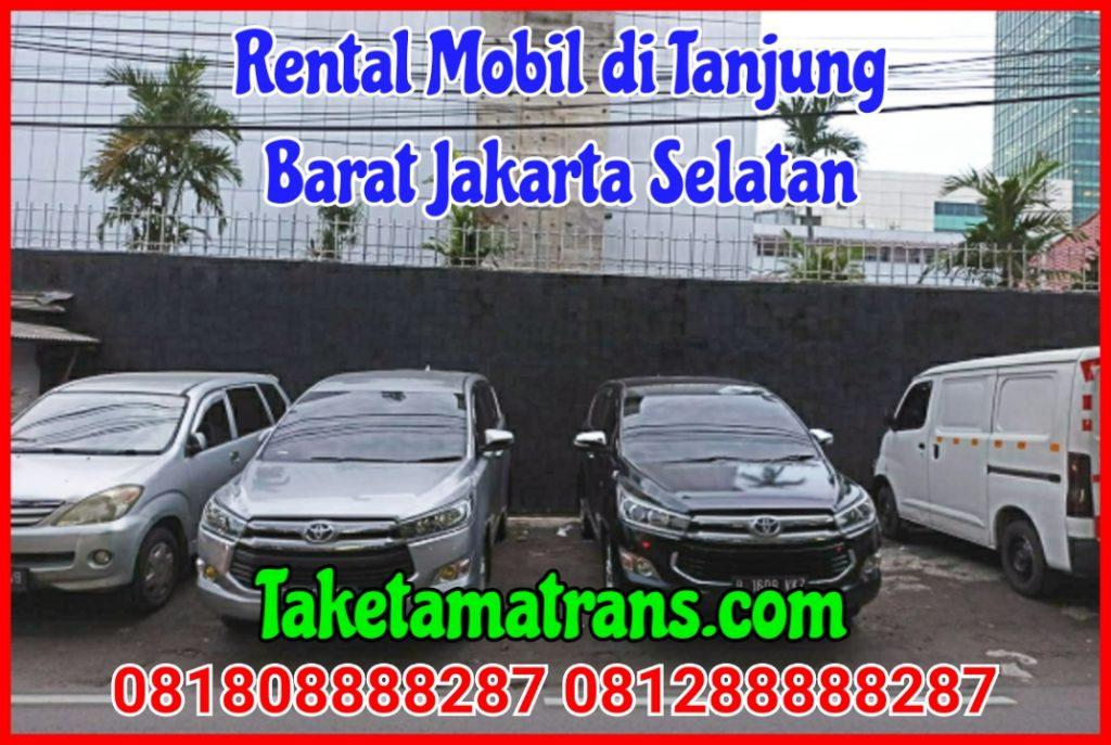 Rental Mobil di Tanjung Barat Jakarta Selatan